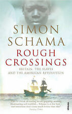 Rough Crossings: Britain, the Slaves and the American Revolution, Like new