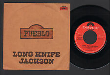 "7"" PUEBLO LONG KNIFE JACKSON / CHEYENNE WOMAN ITALIAN WEST COAST PROGRESSIVE POP"
