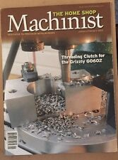 The Home Shop Machinist Threading Clutch Grizzly Jan Feb 2015 FREE SHIPPING!
