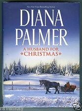 Diana Palmer A HUSBAND FOR CHRISTMAS (2014 HCdj) 2 Contemporary Western Romances