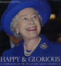 Happy and Glorious: A Celebration of the Life of HRM Queen Elizabeth II,