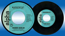 Philippines FREDDIE AGUILAR Napupuyat OPM 45 rpm Record