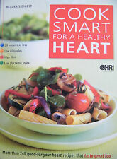 Cook Smart for a Healthy Heart by Reader's Digest 240 Recipes Hardcover