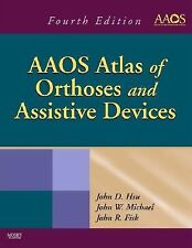 NEW - AAOS Atlas of Orthoses and Assistive Devices, 4e