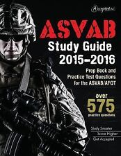 ASVAB Study Guide 2015-2016 : Prep Book and Practice Test Questions for the...