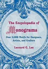 The Encyclopedia of Monograms : Over 11,000 Motifs for Designers, Artists,...