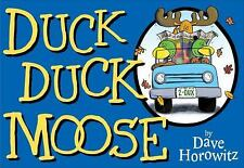 Duck Duck Moose by Dave Horowitz (2009, Hardcover)