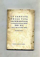 LA SANTITÀ DELLA VITA SACERDOTALE # Tipografia Poliglotta Vaticana 1950