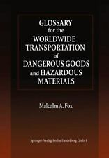 Glossary for the Worldwide Transportation of Dangerous Goods and Hazardous...