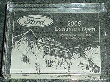 PAPERWEIGHT FORD 2006 CANADIAN OPEN HAMILTON GOLF COUNTRY CLUB ANCASTER ONTARIO