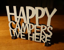 HAPPY CAMPERS LIVE HERE Wood Cut Words Rustic Lodge Shelf Home Decor Sign NEW
