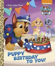 Puppy Birthday to You! (Paw Patrol) by Golden Books [2-5 yrs][Hardcover] New