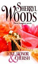Love, Honor and Cherish by Sherryl Woods (2000, Paperback)