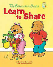 The Berenstain Bears Learn to Share by Jan Berenstain, Stan Berenstain, Mike...