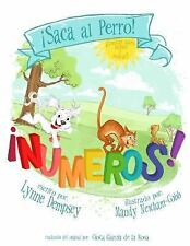 Numeros! (Spanish Edition) : Take the Dog Out by Lynne Dempsey (2015, Paperback)