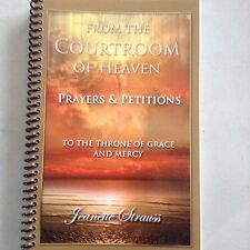 From the Courtroom of Judgment to the Throneroom of Grace and Mercy : Prayers...