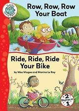 Row, Row, Row Your Boat and Ride, Ride, Ride Your Bike (Tadpoles: Nursery Rhymes