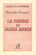 La passion de Jeanne RIEBER // Marie Anne DESMAREST // Symphonie // 1ère Edition