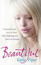 BEAUTIFUL / KATIE PIPER 9780091940768