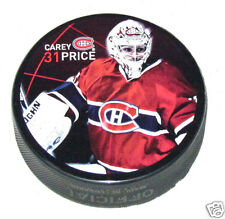 CAREY PRICE Montreal Canadiens PLAYER PHOTO PUCK 2013 NEW #31 In Glas Co.