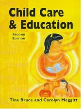 Child Care and Education By Carolyn Meggitt, Tina Bruce. 9780340738085
