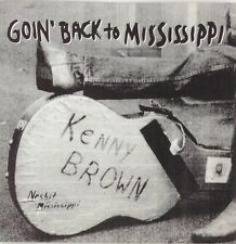 Kenny Brown - Goin' Back To Mississippi - Original 1996 Plum Tone CD Release