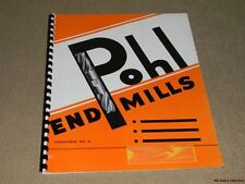 Pohl End Mills Catalogue No 6 1955 Spiral Flute Die Sinking MAKE AN OFFER