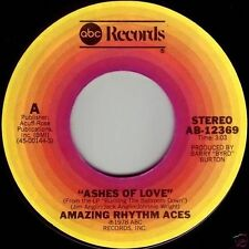 AMAZING RHYTHM ACES Ashes Of Love ((**NEW UNPLAYED 45**)) from 1978