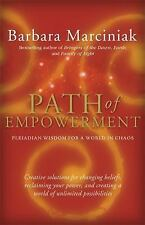 Path of Empowerment: New Pleiadian Wisdom for a World in Chaos, Barbara Marcinia