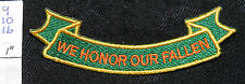 "GENERIC POLICE ""WE HONOR OUR FALLEN"" ROCKER GREEN GOLD ORANGE PATCH"