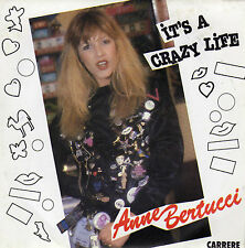 ANNE BERTUCCI IT'S A CRAZY LIFE / VIVA LA DIFFERENCE FRENCH 45 SINGLE
