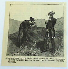 1885 small magazine engraving~ BOULDER BEFORE EXPLOSION Nitro-Glycerine canister