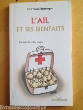 L'ail Et Ses Bienfaits - Franck Senninger