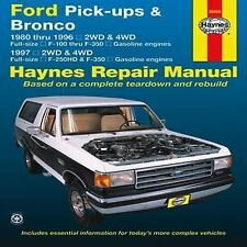 Ford Pick-up & Bronco 1980-1996. Repair Manual 1997 2WD&4WD F-250HD&F-350 Hayne
