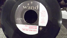 THE DEEP RIVER BOYS THE VANISHING AMERICANS / ARE YOU CERTAIN  ON WAND RECORDS