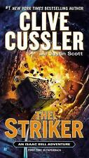 An Isaac Bell Adventure: The Striker by Clive Cussler and Justin Scott PB 2014