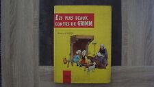 Les plus beaux contes de Grimm - Edition Fabbri 1961