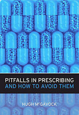 Pitfalls in Prescribing and How to Avoid Them, Mcgavock, Hugh - Paperback Book N