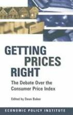 Getting Prices Right: Debate Over the Consumer Price Index (Economic P-ExLibrary