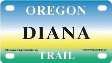 DIANA Oregon Trail - Mini License Plate - Name Tag - Bicycle Plate!