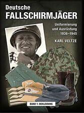 DEUTSCHE FALLSCHIRMJÄGER Uniformierung und Ausrüstung 1936-45 Bekleidung Buch