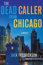 The Dead Caller from Chicago: A Mystery (Dek Elstrom Mysteries)-ExLibrary