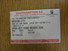 03/01/2000 Ticket: Southampton v Bradford City (Folded). This item has been insp