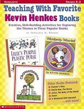 Teaching With Favorite Kevin Henkes Books: Creative, Skill-Building Activities f