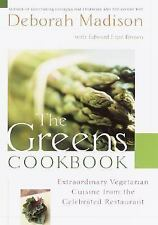The Greens Cookbook: Extraordinary Vegetarian Cuisine from the Celebrated Resta