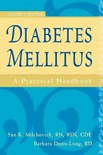 Diabetes Mellitus : A Practical Handbook by Barbara Dunn-Long and Sue K....