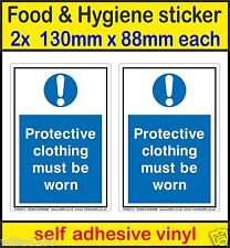 2x Food Hygiene Signs protective cloting must be worn adhesive viny Stickers