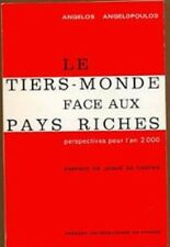LE TIERS MONDE FACE AUX PAYS RICHES   ANGELOPOULOS