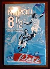LIBRO - NAPOLI 8 E 1/2 STORIA DEL CALCIO NAPOLI MARADONA -SPORT CALCIO FOOTBALL