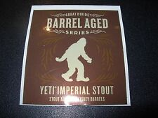 GREAT DIVIDE BREWING Barrel Aged Yeti STICKER decal craft beer brewery